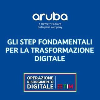 Gli step fondamentali per la trasformazione digitale
