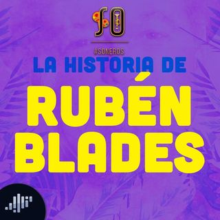 La historia de Ruben Blades