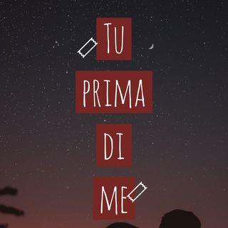 Tu prima di me
