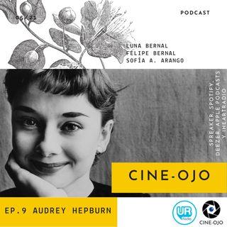 Ep. 9 Audrey Hepburn