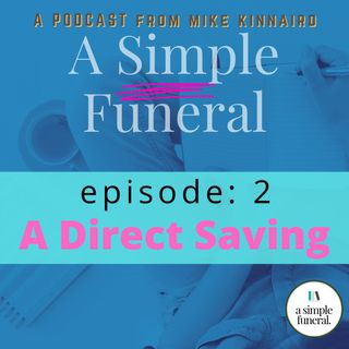 Episode 2: A Direct Saving
