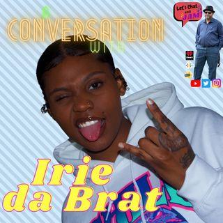 A Conversation With Irie Da Brat