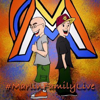 Marlin Family Live Podcast 7-13-16