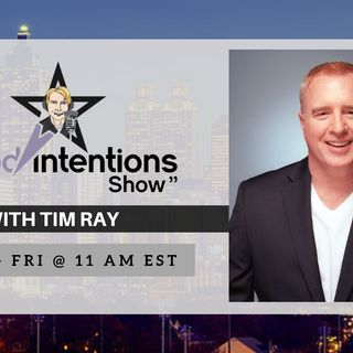 The Good Intentions Show: Calling All Spiritual Entrepreneurs