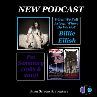 Billie Eilish: When We Fall Asleep, Where Do We Go? & Pet Sematary (Original & Remake)