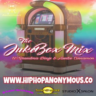 The Jukebox Mix Vol.6 Hosted By Grandma Dings & Auntie Cinnamon