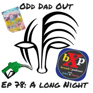 A Long Night: ODO 78