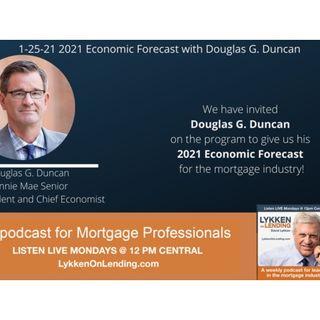 1-25-2021  2021 Economic Forecast with Douglas G. Duncan
