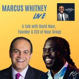 Marcus Whitney LIVE Ep. 18 - David Nour