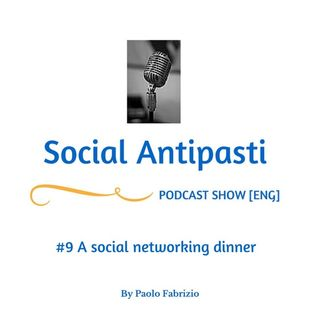 #09 A social networking dinner