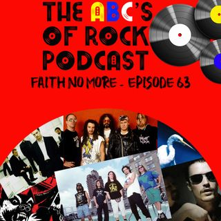 "Faith No More - ""Everything Turns Grey"" - Episode 63"