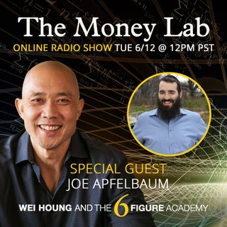 "Episode #67 - The ""Average Joe To CEO"" Money Story with guest Joe Apfelbaum"