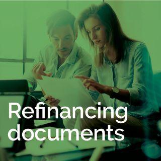 Refinancing documents