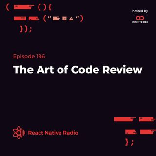 RNR 196 - The Art Of Code Review