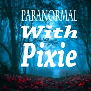 Paranormal With Pixie