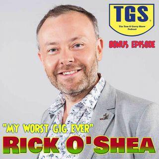 Bonus Episode: Rick O'Shea