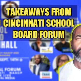 Takeaways From Cincinnati School Board Forum