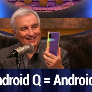 Android Q is Not a Dessert | TWiT Bits