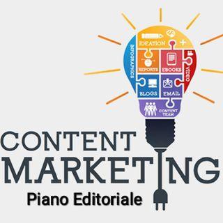 Content Marketing e Piano Editoriale. Perché sono essenziali per il tuo Business?