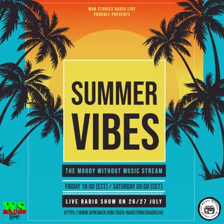 Summer Vibes by The Moody Without Music Stream - War Stories Radio Mix