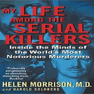 DR HELEN MORRISON - JOHN WAYNE GACY'S BRAIN