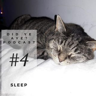 #3 - Rachel Geoghegan on Sleep
