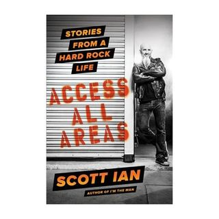 Scott Ian Stories From A Hard Rock Life