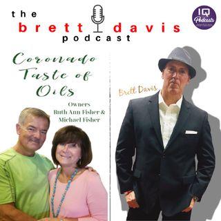 Michael Fisher Owner of Coronado Taste of Oils on The Brett Davis Podcast Ep 201