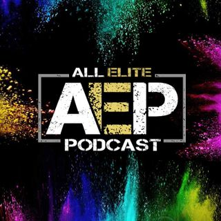 "All Elite Podcast - Episode #55 ""MJF Joins Inner Circle!!"""
