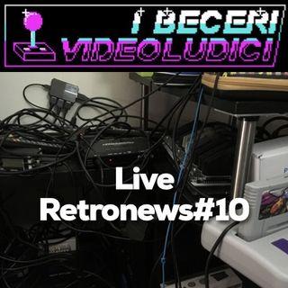 Live Retronews #10