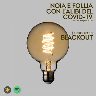 Episodio 10 - Blackout