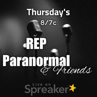 REP Paranormal and Friends