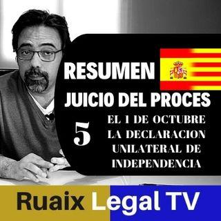 Resumen 5 Analisis Juicio Proces 1-O | Independencia | Noticias Catalunya| El Proces | Oriol Junqueras
