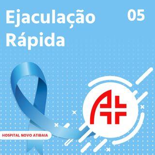 Hospital Novo Atibaia 05 - Ejaculação Rápida
