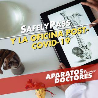SafelyPass, y los espacios de trabajo saludables