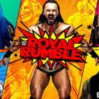 Episode #54: WWE Royal Rumble 2021 Review Wrestling News