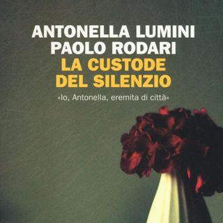 """Antonella Lumini """"La custode del silenzio"""""""