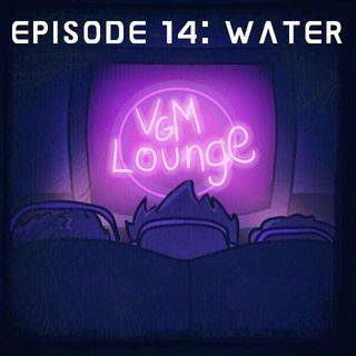 Water - Episode 14