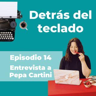 014. Entrevista a Pepa Cartini, copywriter