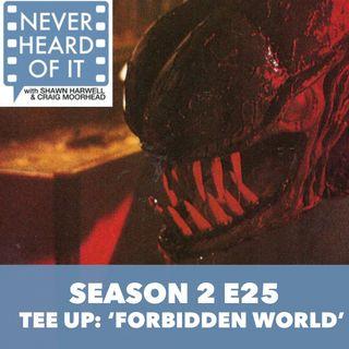 Season 2 Ep 25 - Tee Up: 'Forbidden World'