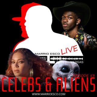 Episode 53 | Celebs & Aliens