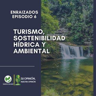 Turismo y sostenibilidad hídrica y ambiental