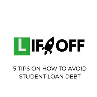 5 Tip To Avoid Student Loan Debt