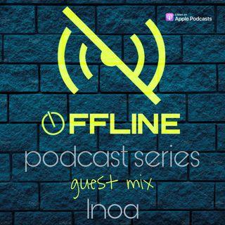 Offline Podcast Series #guest Inoa