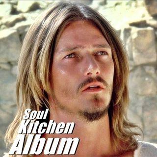 Soul Kitchen - Jesus Christ Superstar