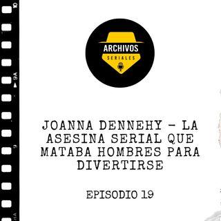 Joanna Dennehy - La asesina serial que mataba hombres para divertirse
