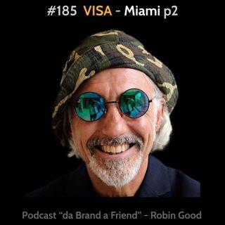 VISA Miami p2: Consolato-MX