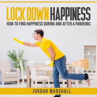 Lockdown Happiness by Jordan Marshall ch2