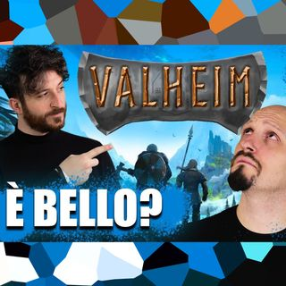 VALHEIM... ma alla fine è BELLO?