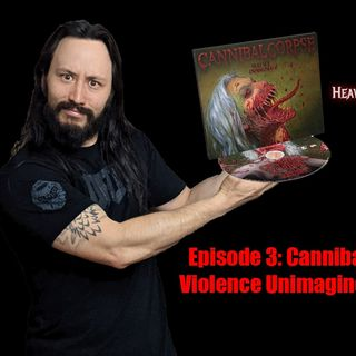 #003: Cannibal Corpse Violence Unimagined Review